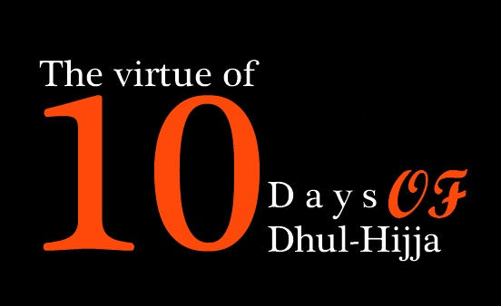 The article talks about the excellence and superiority of the first ten days of Dhul-Hijjah and mentions the recommendable as well as the prohibited actions during them.