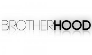 brotherhood written