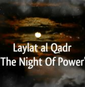 The Excellence of Laylat Al-Qadr