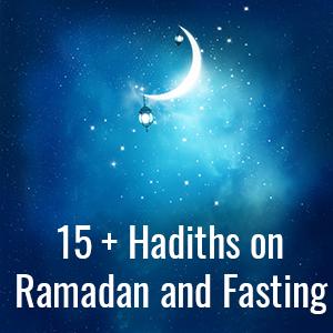 15+ Hadiths on Ramadan and Fasting