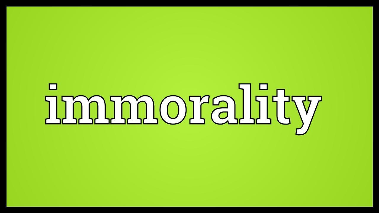 immorality written