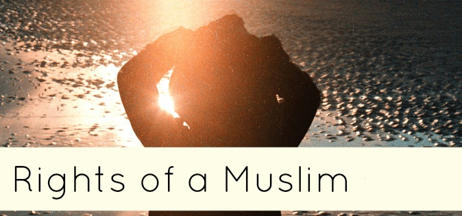Rights of the muslim