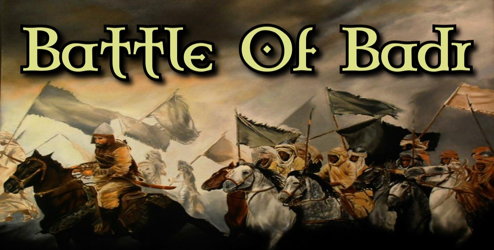The Battle of Badr: When You Asked Allah for Help