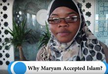 Why Maryam Accepted Islam